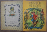 Tainele padurii - G. Delahaye// ilustratii L. si F. Funcken, Gellu Naum