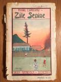 ZILE SENINE, ICOANE DE LA TARA, MIHAIL LUNGIANU, Ed. Cartea Romaneasca