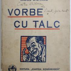 VORBE CU TALC de VASILE MILITARU , 1931