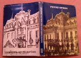 Itinerar Prin Case Vechi Din Bucuresti - Petre Oprea, Alta editura, 1986
