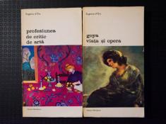 Eugenio d'Ors - Profesiunea de critic de artă + Goya. Viața și opera foto