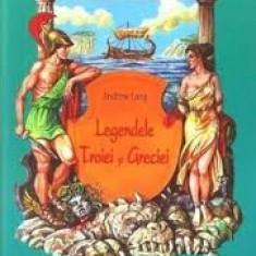 Andrew lang legendele troiei si greciei