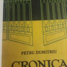RWX 52 - CRONICA DE FAMILIE - PETRU DUMITRIU - 3 VOLUME - EDITAT IN 1956