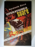 Haralamb Zinca - Operatiunea Soare