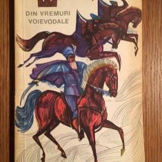 DIN VREMURI VOIEVODALE - VICTOR EFTIMIU, Editura TINERETULUI 1967, pag 140