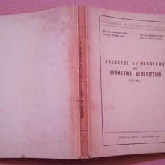 Culegere De Probleme De Geometrie Descriptiva Vol I - Academia Militara Generala, Alta editura