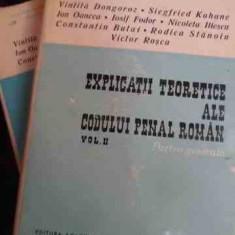 Explicatii Teoretice Ale Codului Penal Roman Partea Generala - Colectiv ,545067