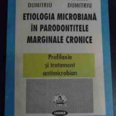 Etiologia Microbiana In Parodontitele Marginale Cronice - Silvia Dumitru, Horia Dumitru ,545230