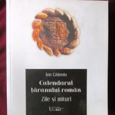 """""""CALENDARUL TARANULUI ROMAN. Zile si mituri"""", Ion Ghinoiu, 2017. Carte noua, Alta editura"""