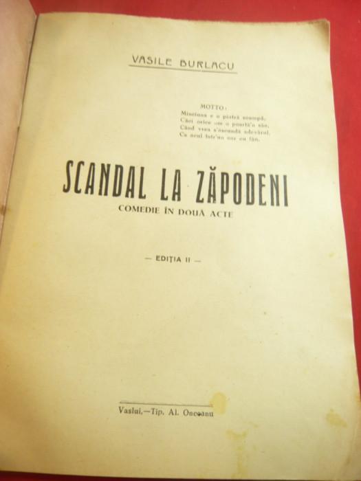 Vasile Burlacu - Scandal la Zapodeni -Ed.Al.Onceanu- Vaslui ,interbelica , 23 p