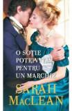 O sotie potrivita pentru un marchiz - Sarah MacLean