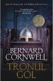 Tronul gol. Seria Ultimul regat. Vol.8 - Bernard Cornwell