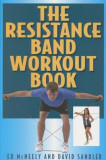 The Resistance Band Workout Book, Paperback