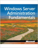 Exam 98-365 Mta Windows Server Administration Fundamentals, Paperback
