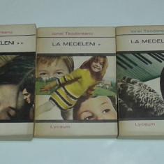 IONEL TEODOREANU - LA MEDELENI             Vol.1.2.3.