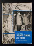 4 martie 1977. Secunde tragice, zile eroice (cu dedicație/ autograf)