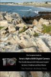 The Complete Guide to Sony's A6000 Camera (B&w Edition), Paperback