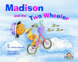 Madison and the Two Wheeler, Paperback