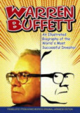 Warren Buffett: An Illustrated Biography of the World's Most Successful Investor, Paperback