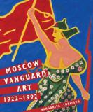 Moscow Vanguard Art: 1922-1992, Hardcover