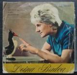 (35) DISC VINIL - DOINA BADEA, DISCUL IN STARE BUNA, MUZICA ANII '60