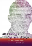 Alan Turing's Systems of Logic, Paperback