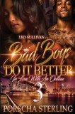 Bad Boys Do It Better 3: In Love with an Outlaw, Paperback