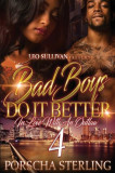 Bad Boys Do It Better 4: In Love with an Outlaw, Paperback