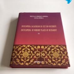 ENCICLOPEDIA LACASURILOR DE CULT DIN BUCURESTI VOLUMUL 2