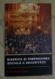 Biserica si dimensiunea sociala a securitatii / Constantin Tanu