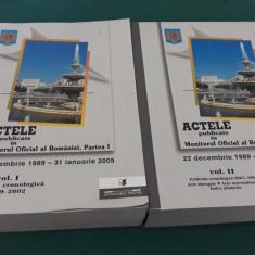 ACTELE PUBLICATE ÎN MONITORUL OFICIAL AL ROMÂNIEI /2 VOL/22 DEC. -31 IAN. 2005/*