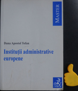 Institutii administrative europene Dana Apostol Tofan