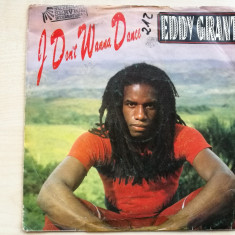 "Eddy Grant – I Don't Wanna Dance (Ice INT 111.106)(Vinyl/7""), VINIL"