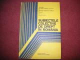 YOLANDA EMINESCU - SUBIECTELE COLECTIVE DE DREPT IN ROMANIA