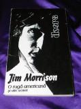 Jim Morrison - O ruga americana si alte scrieri. the doors - versuri