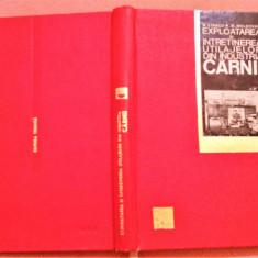 Exploatarea Si Intretinerea Utilajelor Din Industria Carnii - M. Stancu, Alta editura, 1968