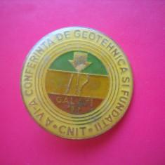 HOPCT ROMANIA INSIGNA VECHE CNIT CONFERINTA DE GEOTEHNICA FUNDATII GALATI 1987, Romania de la 1950