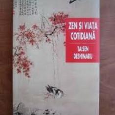 taisen deshimaru zen si viata cotidiana