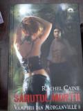 Vampirii din Morganville, vol. VIII - Sarutul mortii Rache Caine