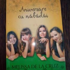 Aniversare cu nabadai - Melissa de la Cruz
