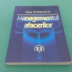 MANAGEMENTUL AFACERILOR/ DAN POPESCU/ 2001