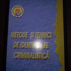 Metode si tehnici de identificare criminalistica -