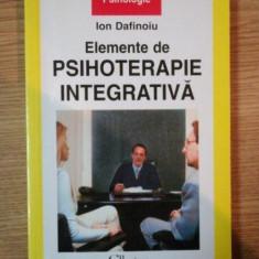 ELEMENTE DE PSIHOTERAPIE INTEGRATIVA DE ION DAFINOIU