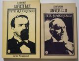 Z. Ornea - Viața lui Titu Maiorescu (2 vol.)