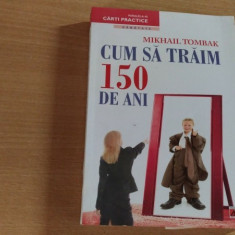 CUM SA TRAIM 150 DE ANI-MIKHAIL TOMBAK