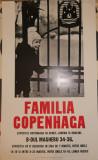 Afisul expozitiei Familia Copenhaga , Bucuresti , anii 65
