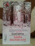 ZULEIHA DESCHIDE OCHII-GUZEL IAHINA