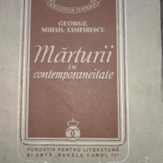 Marturii in Contemporaneitate-George Mihail Zamfirescu