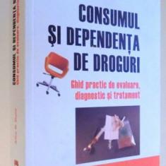 CONSUMUL SI DEPENDENTA DE DROGURI DE ARTHUR W. BLUME