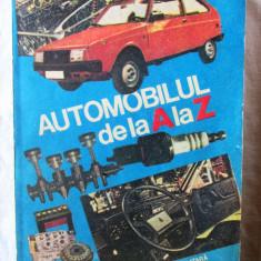 """""""AUTOMOBILUL DE LA A LA Z"""", C. Arama, 1985, Alta editura"""